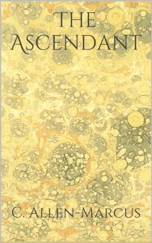 The Ascendant  by  C. M. Upchurch