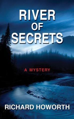 River of Secrets  by  Richard Howorth