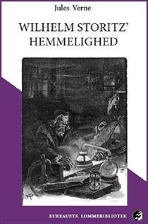 Wilhelm Storitz hemmelighed  by  Jules Verne