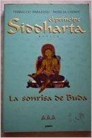 El Principe Siddharta: La Sonrisa De Buda Ferruccio Parazzoli