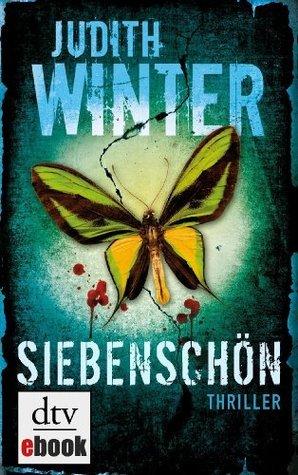 Siebenschön: Thriller  by  Judith Winter