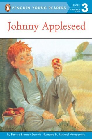 Johnny Appleseed (Penguin Young Readers, L3)  by  Patricia Brennan Demuth