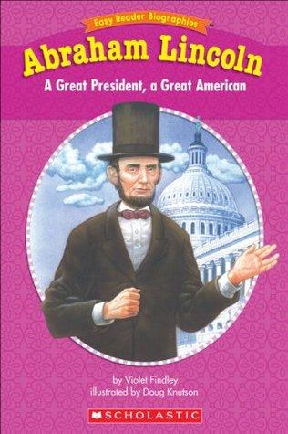 Easy Reader Biographies: Abraham Lincoln Violet Findley