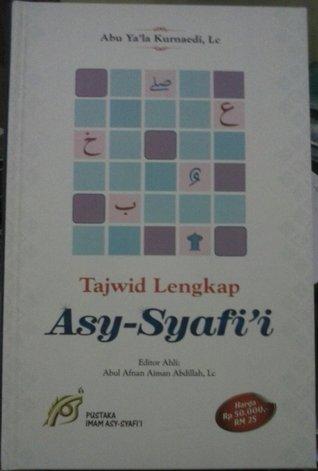 Tajwid Lengkap Asy-Syafii Abu Yala kurnaedi, Lc