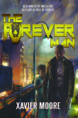 The Forever Man Xavier Moore