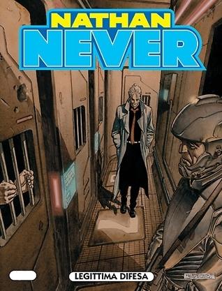 Nathan Never n. 140: Legittima difesa  by  Riccardo Secchi