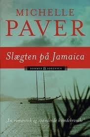 Slægten på Jamaica (Daughters of Eden Trilogy #1) Michelle Paver