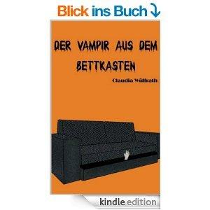 Der Vampir aus dem Bettkasten  by  Claudia Wülfrath