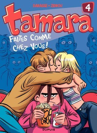 Tamara - tome 4 - Faites comme chez vous !  by  Zidrou