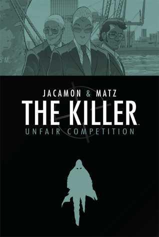 The Killer Vol. 4: Modus Vivendi Part Two  by  Matz