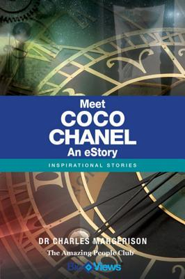 Meet Coco Chanel - An eStory: Inspirational Stories  by  Charles Margerison