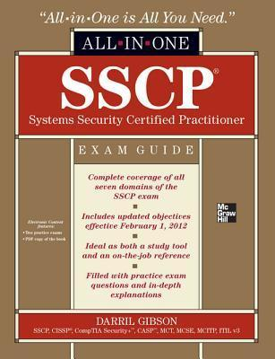 Sscp Systems Security Certified Practitioner All-In-One Examsscp Systems Security Certified Practitioner All-In-One Exam Guide Guide Darril Gibson
