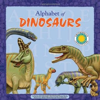 Alphabet of Dinosaurs - A Smithsonian Alphabet Book (with audiobook CD and poster) (Smithsonian Alphabet Books)  by  Barbie Heit Schwaeber