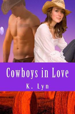 Cowboys in Love  by  K. Lyn