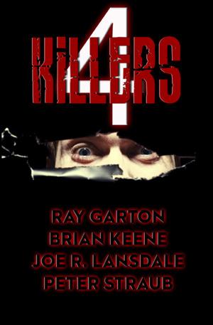 4 Killers Ray Garton