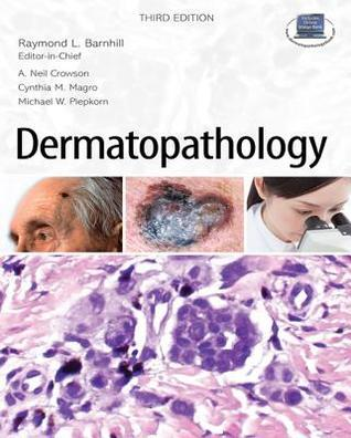 Dermatopathology  by  Raymond L. Barnhill