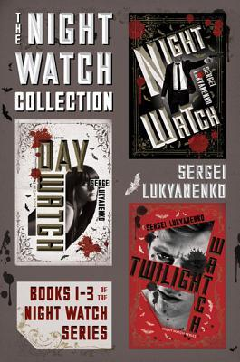 The Night Watch Collection: Books 1-3 of the Night Watch Series Sergei Lukyanenko
