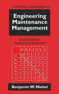 Engineering Maintenance Management Benjamin W. Niebel