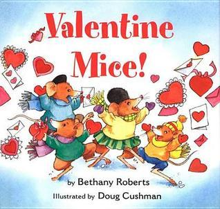 Valentine Mice! Board Book  by  Bethany Roberts