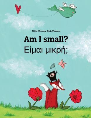 Am I Small? Eimai Mikre? Philipp Winterberg