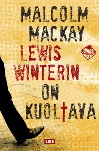 Lewis Winterin on kuoltava  by  Malcolm Mackay