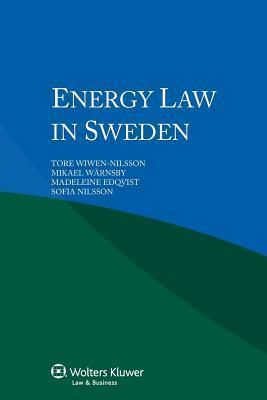 Energy Law in Sweden  by  Tore Wiwen-Nilsson