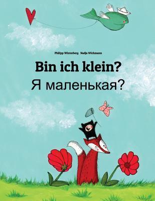 Bin Ich Klein? YA Malenkaya?  by  Philipp Winterberg