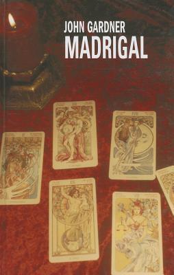 Madrigal (Boysie Oakes, #4)  by  John          Gardner