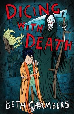 Dicing with Death Beth Chambers