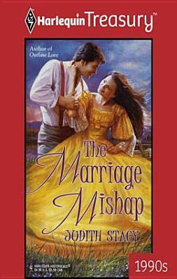 The Marriage Mishap Judith Stacy