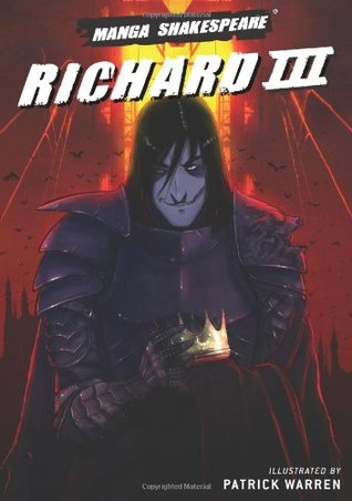 Manga Shakespeare: Richard III  by  Richard Appignanesi
