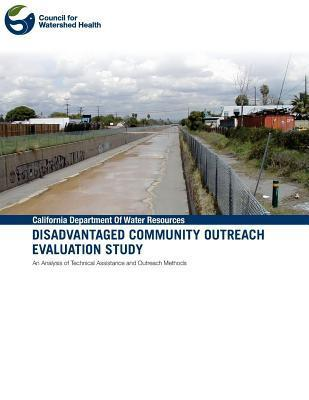 Disadvantaged Community Outreach Evaluation Study Council for Watershed Health