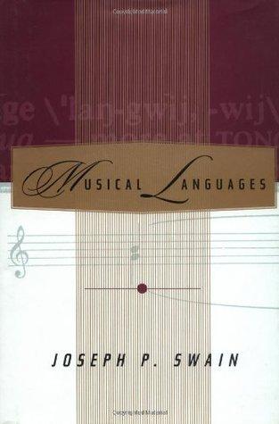 Musical Languages Joseph P. Swain