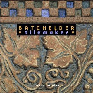 Batchelder Tilemaker Robert Winter