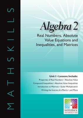 Real Numbers, Absolute Value Equations and Inequalities, and Matrices Interactive Whiteboard Resource  by  Saddleback Educational Publishing