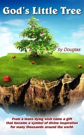 Gods Little Tree  by  Douglas