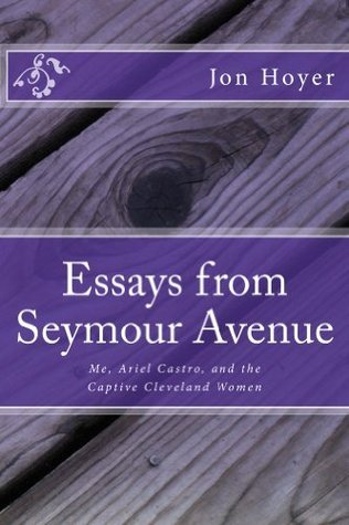 Essays from Seymour Avenue  by  Jon Hoyer