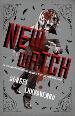 New Watch: Book Five in the Night Watch Series  by  Sergei Lukyanenko