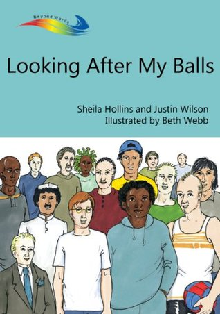 Looking After My Balls (Books Beyond Words) Sheila Hollins