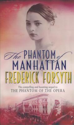 Phantom Of Manhattan Frederick Forsyth