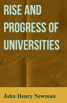 Historical Sketches - Vol III: Rise and Progress of Universities - Northmen and Normans in England and Ireland - Medieval Oxford - Convocation of Can  by  John Henry Newman