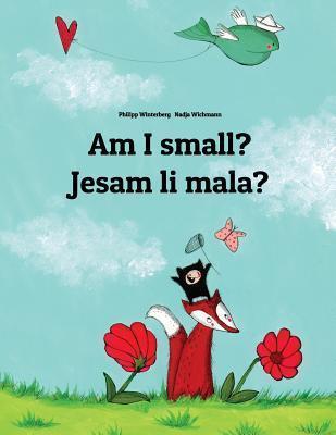 Am I Small? Jesam Li Mala? Philipp Winterberg