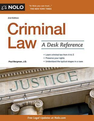 Criminal Law: A Desk Reference Paul Bergman