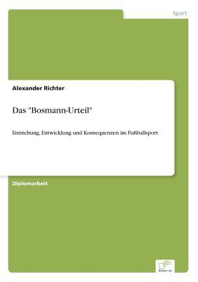 Das Bosmann-Urteil Alexander Richter