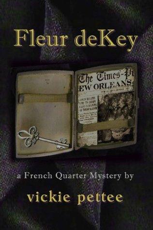 Fleur deKey (the Foundation Mystery Series) Vickie Pettee