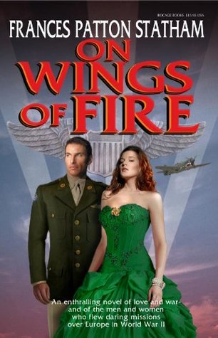 On Wings of Fire Frances Patton Statham