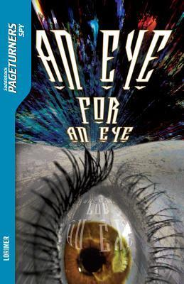 An Eye for An Eye Read-Along (Pageturners Series)  by  Janet Lorimer
