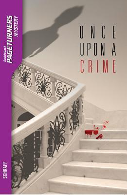 Once Upon a Crime  by  Anne Schraff
