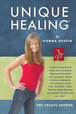 Unique Healing  by  Donna Pessin