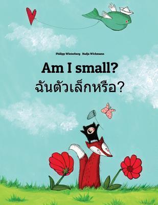 Am I Small? Chan Taw Lek Hrux? Philipp Winterberg